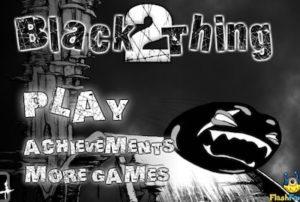 Black Thing 2