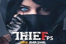 Thief FPS Marshal